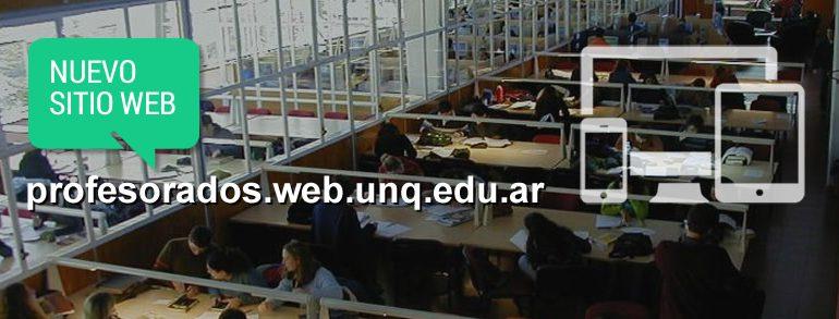 Nuevo sitio web de Profesorados de la Universidad Nacional de Quilmes